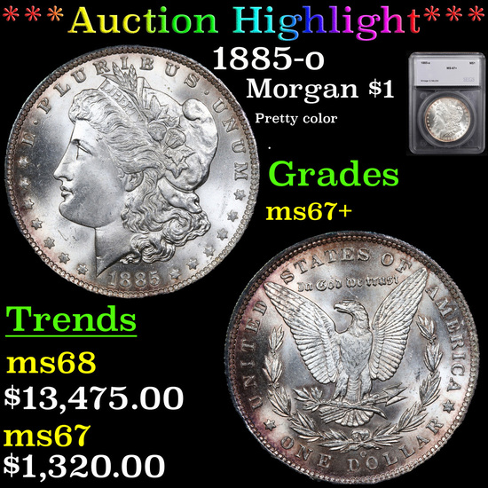 ***Auction Highlight*** 1885-o Morgan Dollar $1 Graded ms67+ By SEGS (fc)