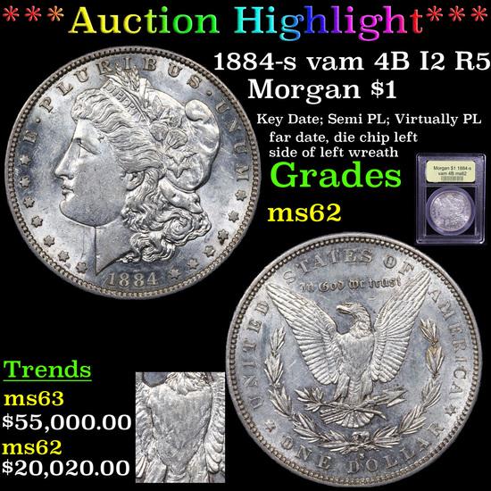***Auction Highlight*** 1884-s vam 4B I2 R5 Morgan Dollar $1 Graded Select Unc By USCG (fc)