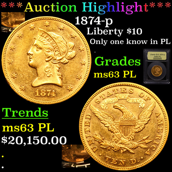 *HIGHLIGHT OF NIGHT* 1874-p Gold Liberty Eagle $10 Graded Select Unc PL By USCG (fc)