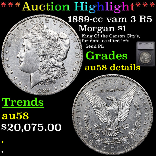 ***Auction Highlight*** 1889-cc vam 3 R5 Morgan Dollar $1 Graded au58 details By SEGS (fc)