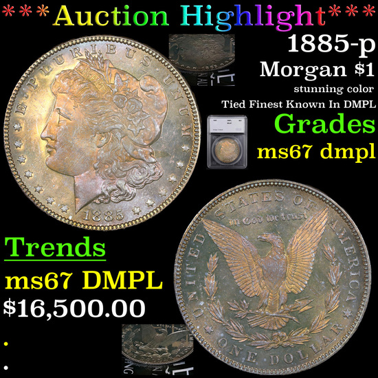 *HIGHLIGHT OF ENTIRE AUCTION* 1885-p Morgan Dollar $1 Graded ms67 dmpl By SEGS (fc)