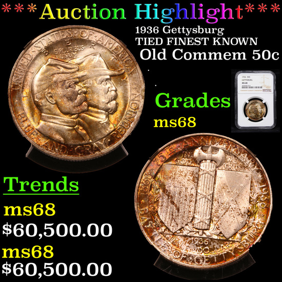 *HIGHLIGHT OF ENTIRE AUCTION* NGC 1936 Gettysburg TIED FINEST KNOWN Old Commem 50c ms68 BY NGC (fc)