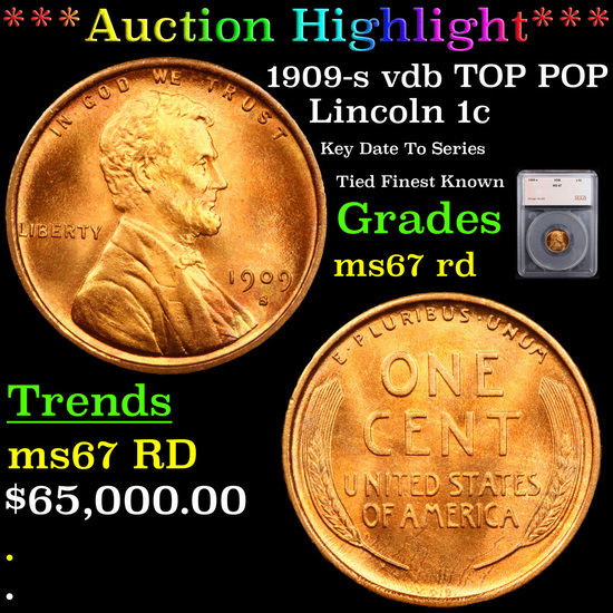 ***Auction Highlight*** 1909-s vdb TOP POP Lincoln Cent 1c Graded ms67 rd By SEGS (fc)
