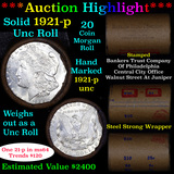 ***Auction Highlight*** Full solid date 1921-p Uncirculated Morgan silver dollar roll, 20 coins (fc)