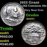 1922 Grant Old Commem Half Dollar 50c Grades Choice+ Unc