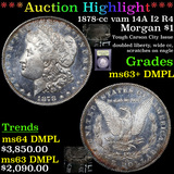 ***Auction Highlight*** 1878-cc vam 14A I2 R4 Morgan Dollar $1 Graded Select Unc+ DMPL By USCG (fc)