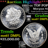*HIGHLIGHT OF ENTIRE AUCTION* 1882-cc TOP POP Morgan Dollar $1 Graded ms67 DMPL By SEGS (fc)