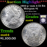 ***Auction Highlight*** 1892-p vam 6 I3 R4 Morgan Dollar $1 Graded Choice Unc By USCG (fc)