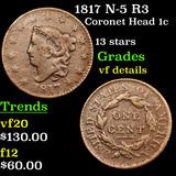 1817 N-5 R3 Coronet Head Large Cent 1c Grades vf details