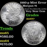 1880-p Mint Error Morgan Dollar $1 Grades Choice+ Unc