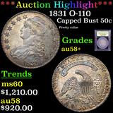 ***Auction Highlight*** 1831 O-110 Capped Bust Half Dollar 50c Graded Choice AU/BU Slider+ By USCG (
