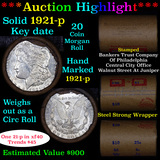 ***Auction Highlight*** Full solid date 1921-p Morgan silver $1 roll, 20 coins (fc)