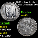 1936-s bay bridge Old Commem Half Dollar 50c Grades GEM+ Unc