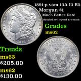 1891-p vam 13A I3 R5 Morgan Dollar $1 Grades Select Unc