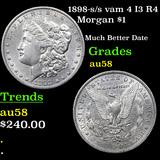 1898-s /s vam 4 I3 R4 Morgan Dollar $1 Grades Choice AU/BU Slider