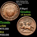 1863 Union For Ever F-180-341a Civil War Token 1c Grades vf details