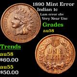 1890 Mint Error Indian Cent 1c Grades Choice AU/BU Slider