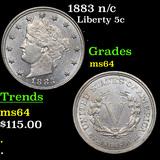 1883 n/c Liberty Nickel 5c Grades Choice Unc
