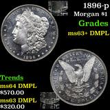 1896-p Morgan Dollar $1 Grades Select Unc+ DMPL