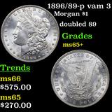 1896/89-p vam 3 Morgan Dollar $1 Grades GEM+ Unc