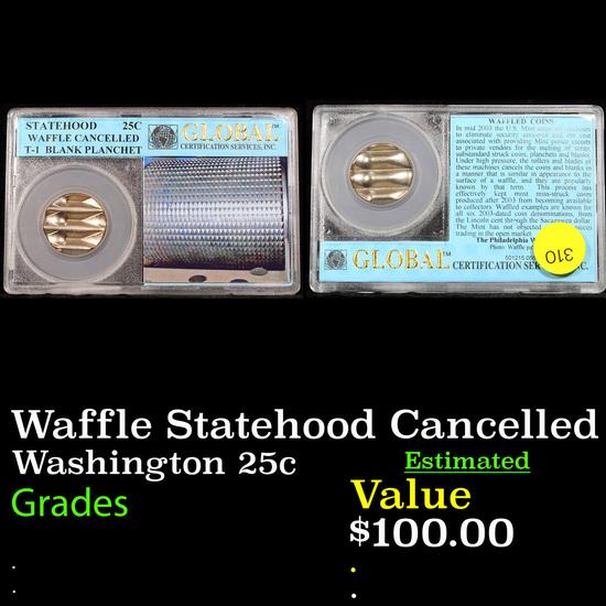 Waffle Statehood Cancelled  Washington Quarter 25c GRaded BU+ BY GCS