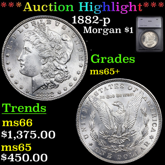 ***Auction Highlight*** 1882-p Morgan Dollar $1 Graded ms65+ By SEGS (fc)