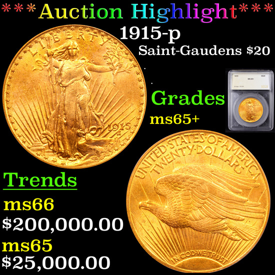 ***Auction Highlight*** 1915-p Saint-Gaudens $20 Gold Double Eagle Graded ms65+ By SEGS (fc)