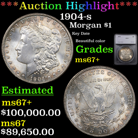 ***Auction Highlight*** 1904-s Morgan Dollar $1 Graded ms67+ By SEGS (fc)