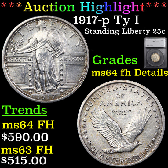 ***Auction Highlight*** 1917-p Ty I Standing Liberty Quarter 25c Graded ms64 fh Details By SEGS (fc)