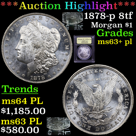 ***Auction Highlight*** 1878-p 8tf Morgan Dollar $1 Graded Select Unc+ PL By USCG (fc)