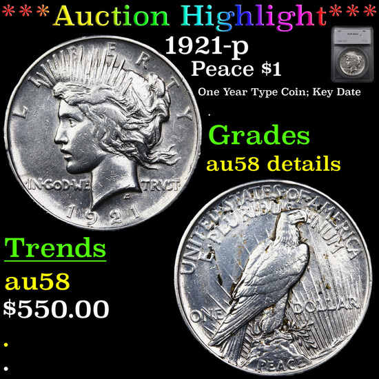 ***Auction Highlight*** 1921-p Peace Dollar $1 Graded au58 details By SEGS (fc)