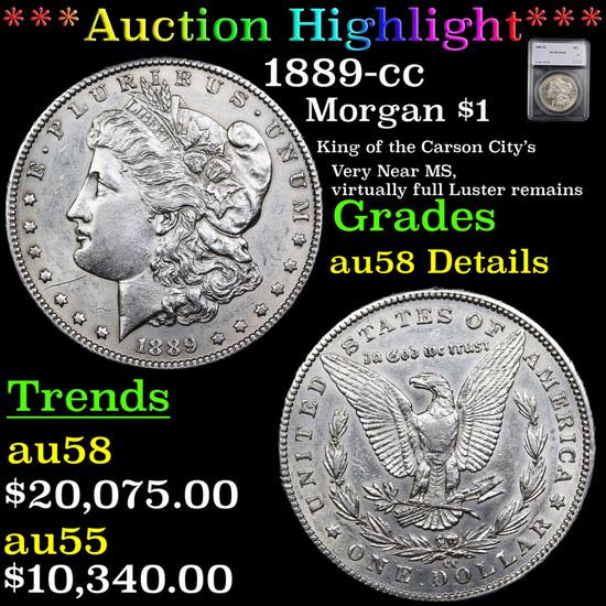 ***Auction Highlight*** 1889-cc Morgan Dollar 1 Graded au58 Details By SEGS (fc)