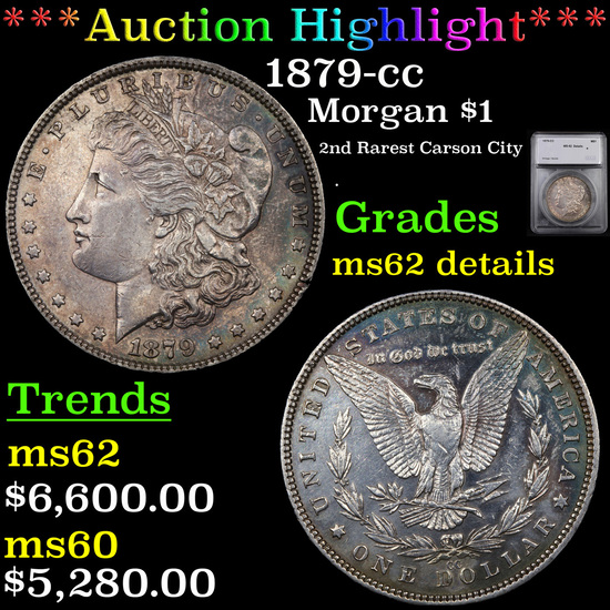 ***Auction Highlight*** 1879-cc Morgan Dollar $1 Graded ms62 details By SEGS (fc)