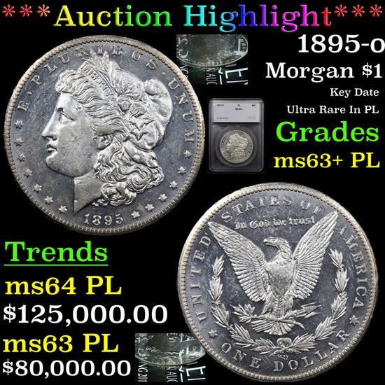 ***Auction Highlight*** 1895-o Morgan Dollar $1 Graded ms63+ PL By SEGS (fc)