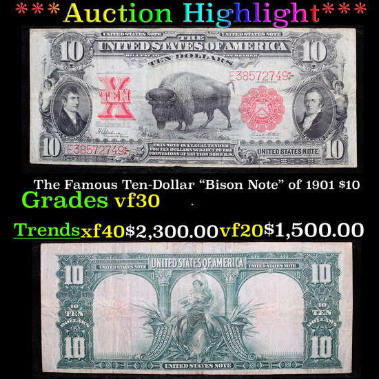 """***Auction Highlight*** The Famous Ten-Dollar """"Bison Note"""" of 1901 $10 Grades vf++ (fc)"""