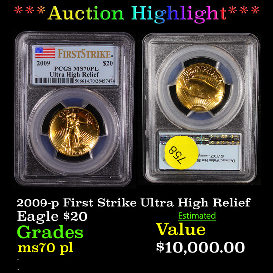 ***Auction Highlight*** 2009-p First Strike Ultra High Relief $20 Gold Double Eagle Graded ms70 pl B