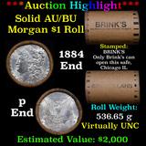 ***Auction Highlight***  AU/BU Slider Brinks Shotgun Morgan $1 Roll 1884 & P Ends Virtually UNC (fc)