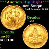 ***Auction Highlight*** 1926 Sesqui Gold Commem $2 1/2 Grades Select Unc (fc)