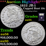 ***Auction Highlight*** 1822 JR-1 Capped Bust Dime 10c Graded Choice AU By USCG (fc)