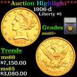 ***Auction Highlight*** 1906-d Gold Liberty Half Eagle $5 Graded ms65+ By SEGS (fc)