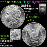 ***Auction Highlight*** 1884-s Morgan Dollar 1 Graded ms62+ By SEGS (fc)