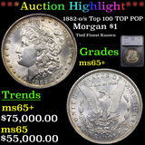 ***Auction Highlight*** 1882-o/s Top 100 TOP POP Morgan Dollar $1 Graded ms65+ By SEGS (fc)