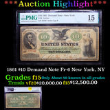 *HIGHLIGHT OF ENTIRTE AUCTION* PMG 1861 $10 Demand Note Fr-6 New York, NY Graded f15 By PMG (fc)