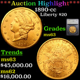 ***Auction Highlight*** 1890-cc Gold Liberty Double Eagle $20 Graded ms63 By SEGS (fc)