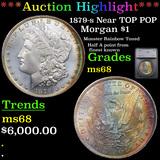 ***Auction Highlight*** 1879-s Near TOP POP Morgan Dollar $1 Graded ms68 By SEGS (fc)