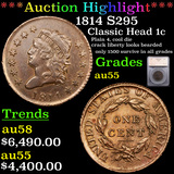 ***Auction Highlight*** 1814 S295 Classic Head Large Cent 1c Graded au55 By SEGS (fc)