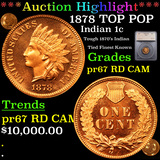Proof ***Auction Highlight*** 1878 TOP POP Indian Cent 1c Graded pr67 RD CAM By SEGS (fc)