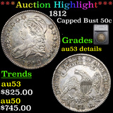 ***Auction Highlight*** 1812 Capped Bust Half Dollar 50c Graded au53 details By SEGS (fc)
