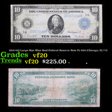 1914 $10 Large Size Blue Seal Federal Reserve Note Fr-934 (Chicago, Il) 7-G Grades vf, very fine