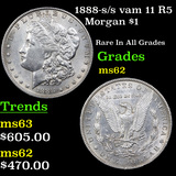 1888-s /s vam 11 R5 Morgan Dollar $1 Grades Select Unc